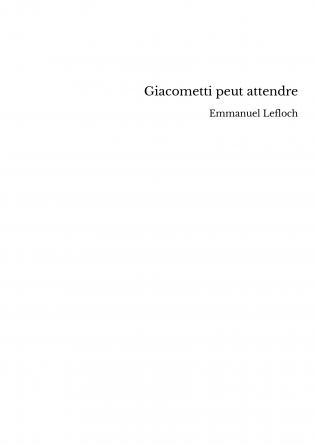 Giacometti peut attendre