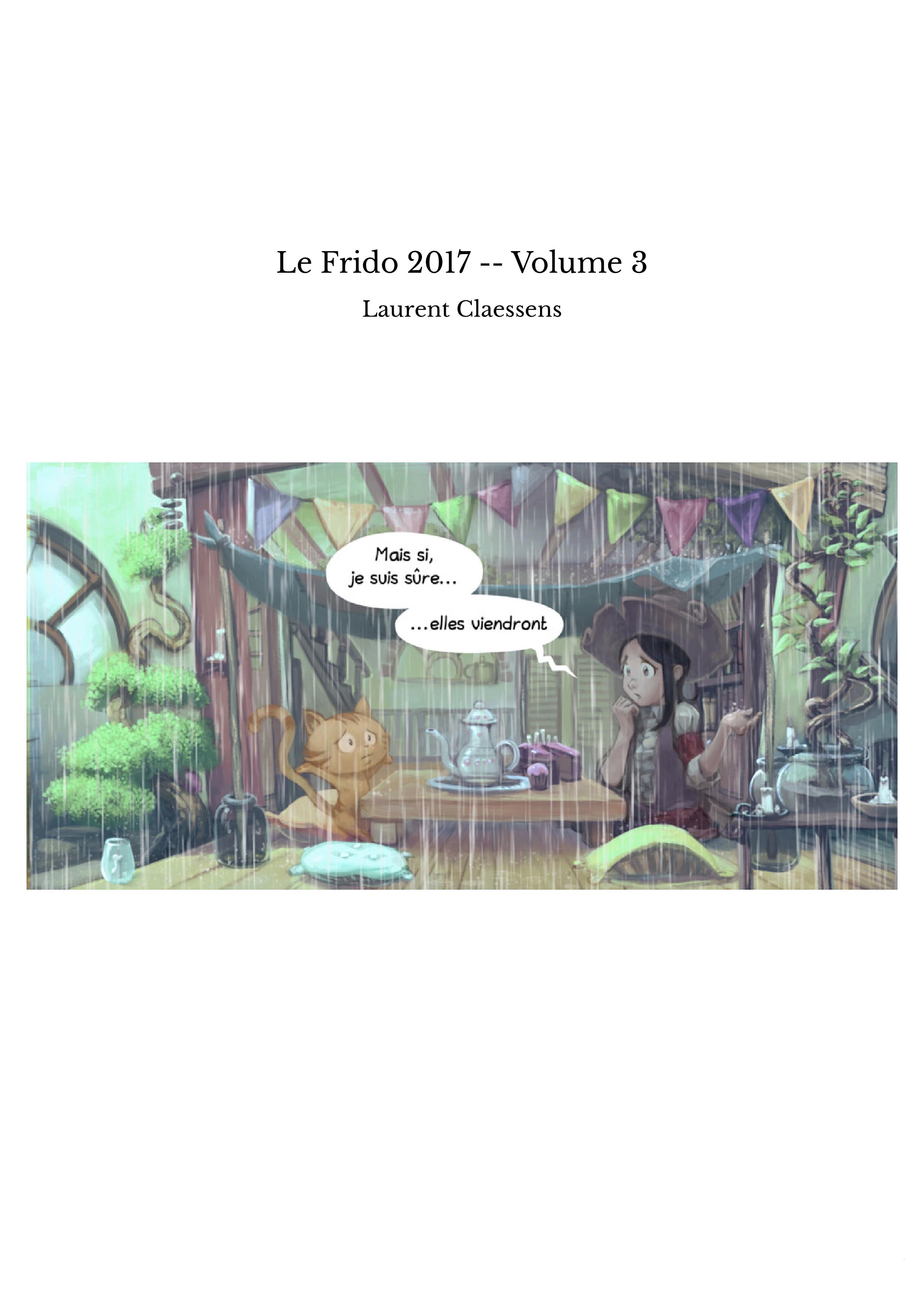 Le Frido 2017 -- Volume 3