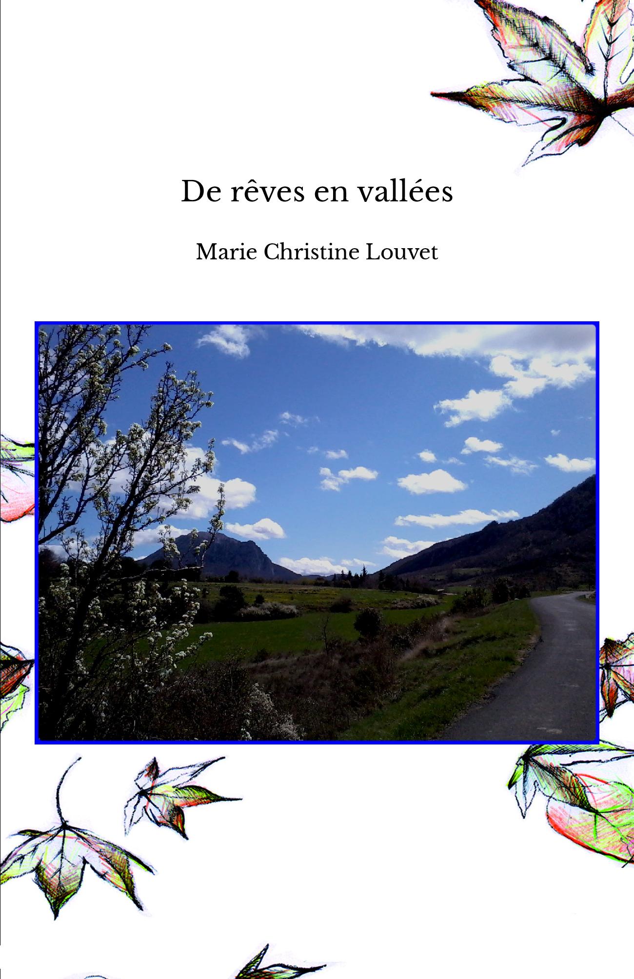 De rêves en vallées