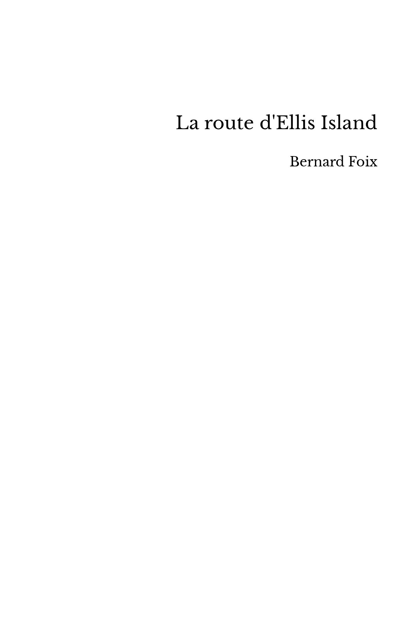 La route d'Ellis Island