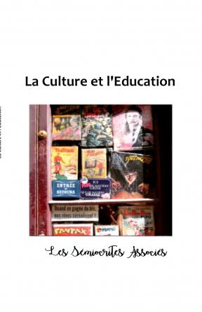 La Culture et l'Education