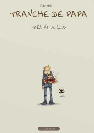 TRANCHE DE PAPA - ET DE UN ! (Ed.2)