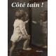 Coté tain (mal voyant)