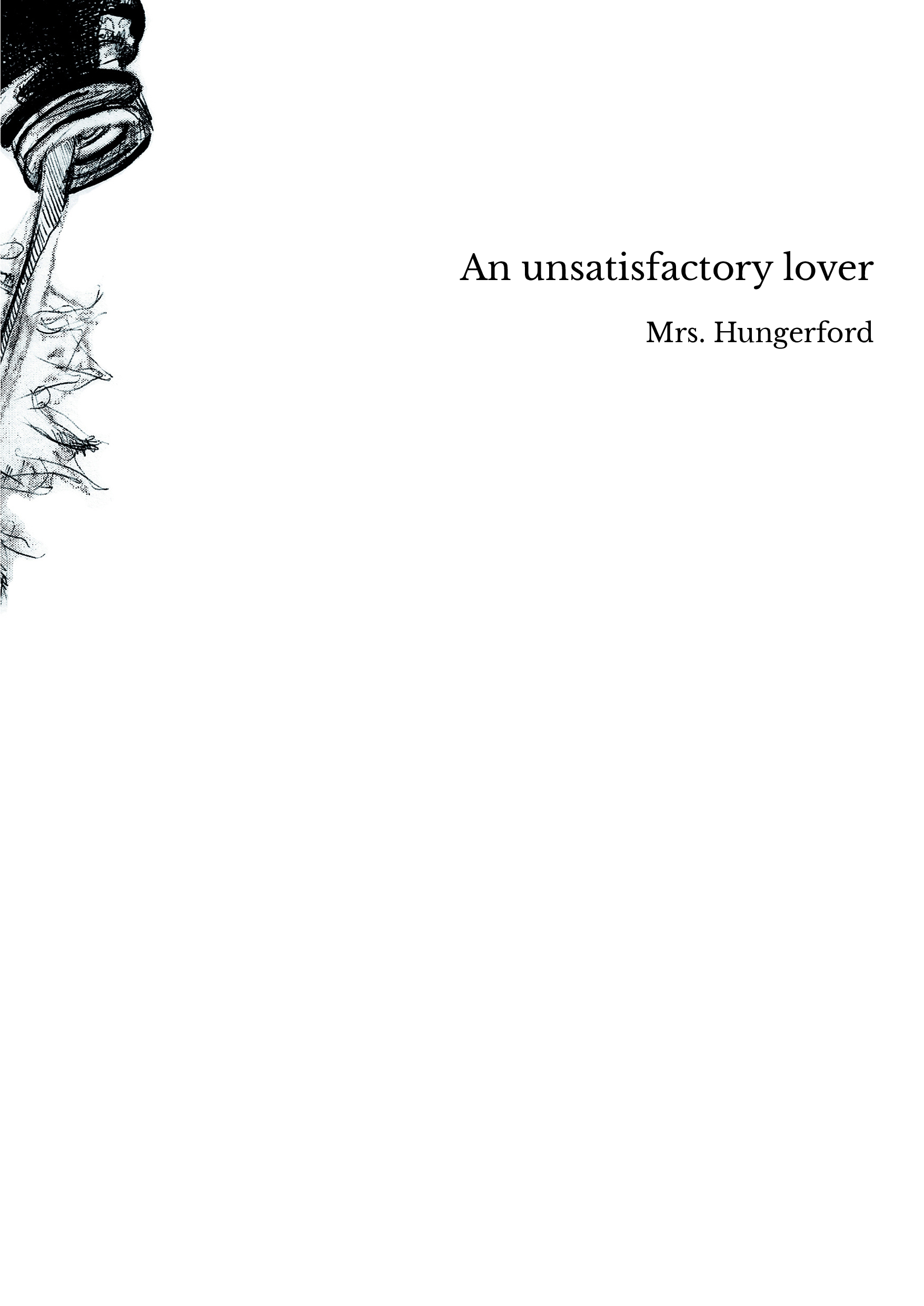 An unsatisfactory lover