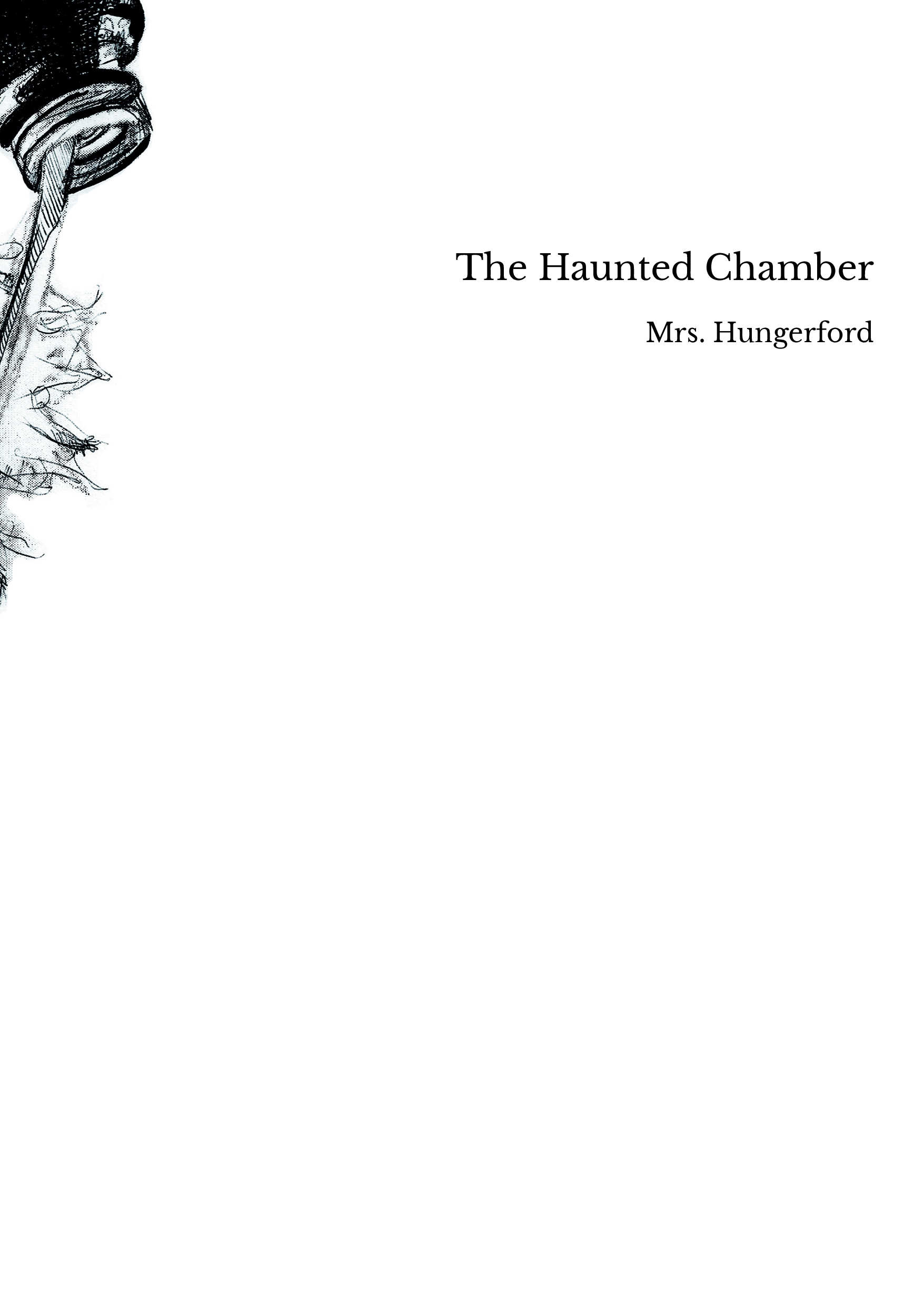 The Haunted Chamber