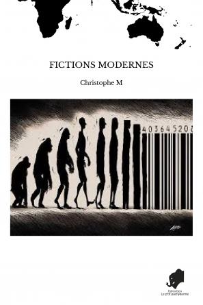 FICTIONS MODERNES