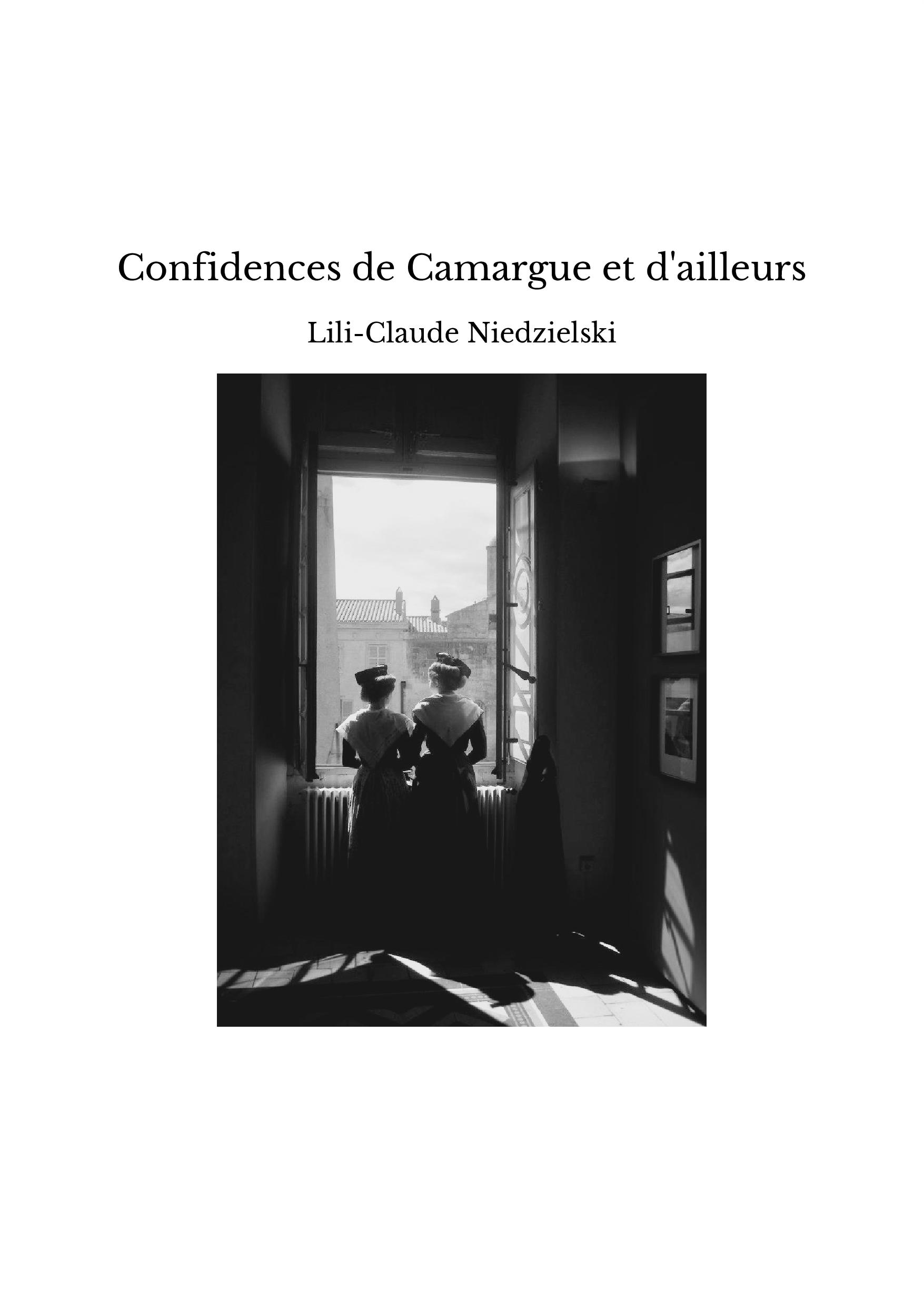 Confidences de Camargue et d'ailleurs