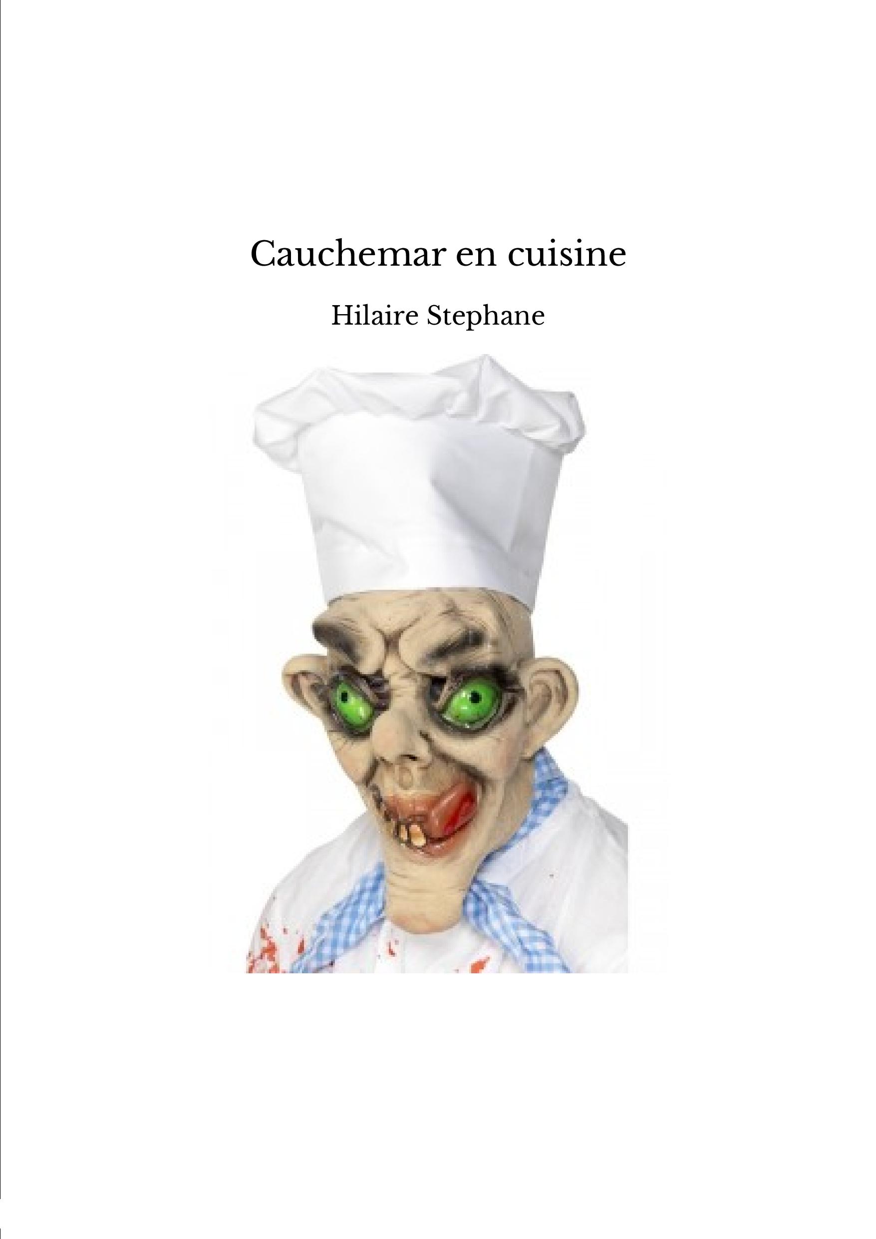 Cauchemar en cuisine