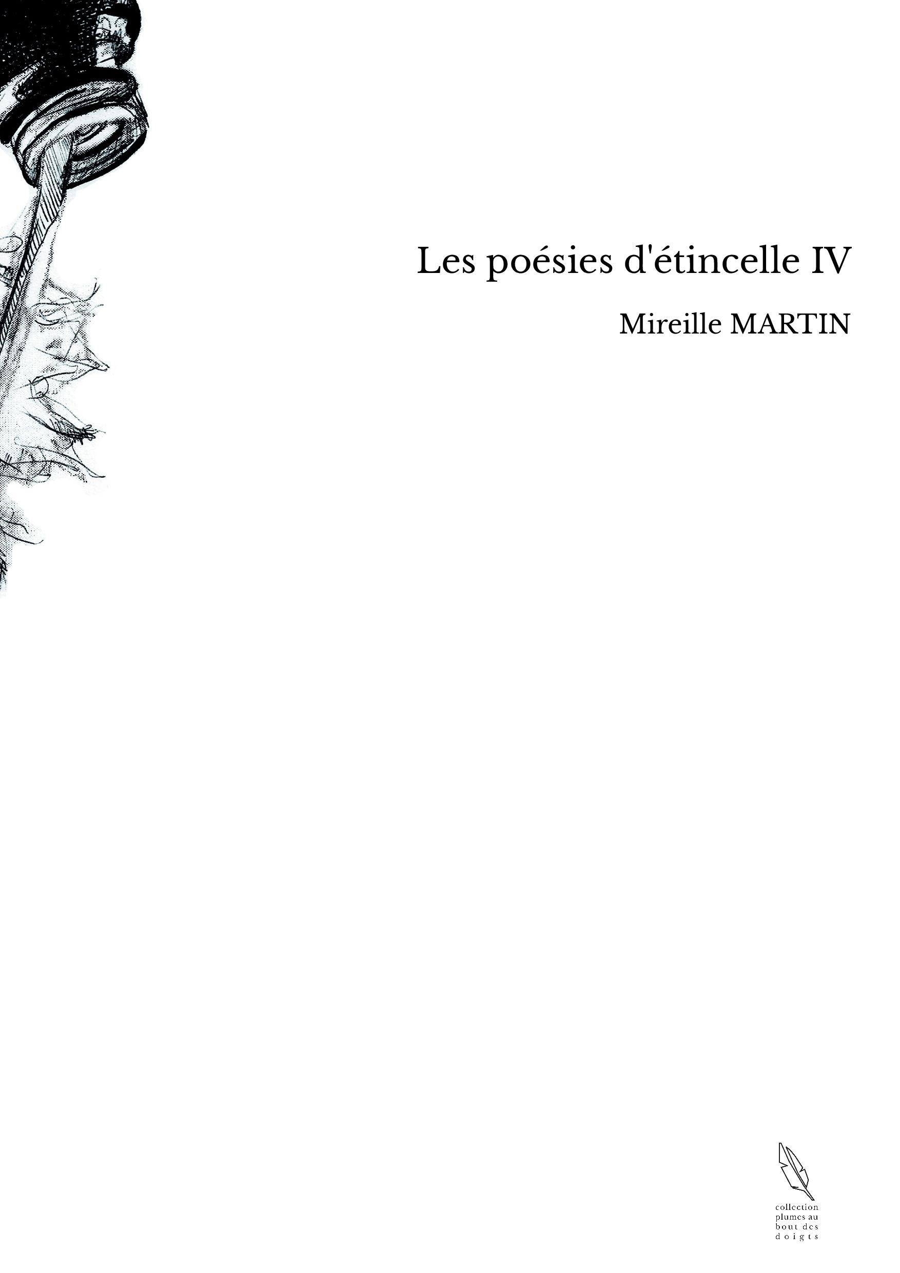 Les poésies d'étincelle IV