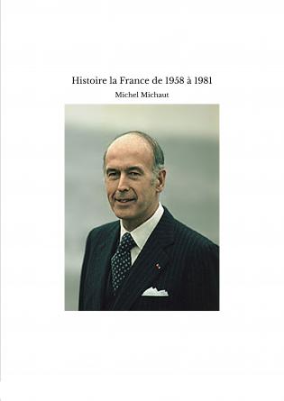 Histoire la France de 1958 à 1981