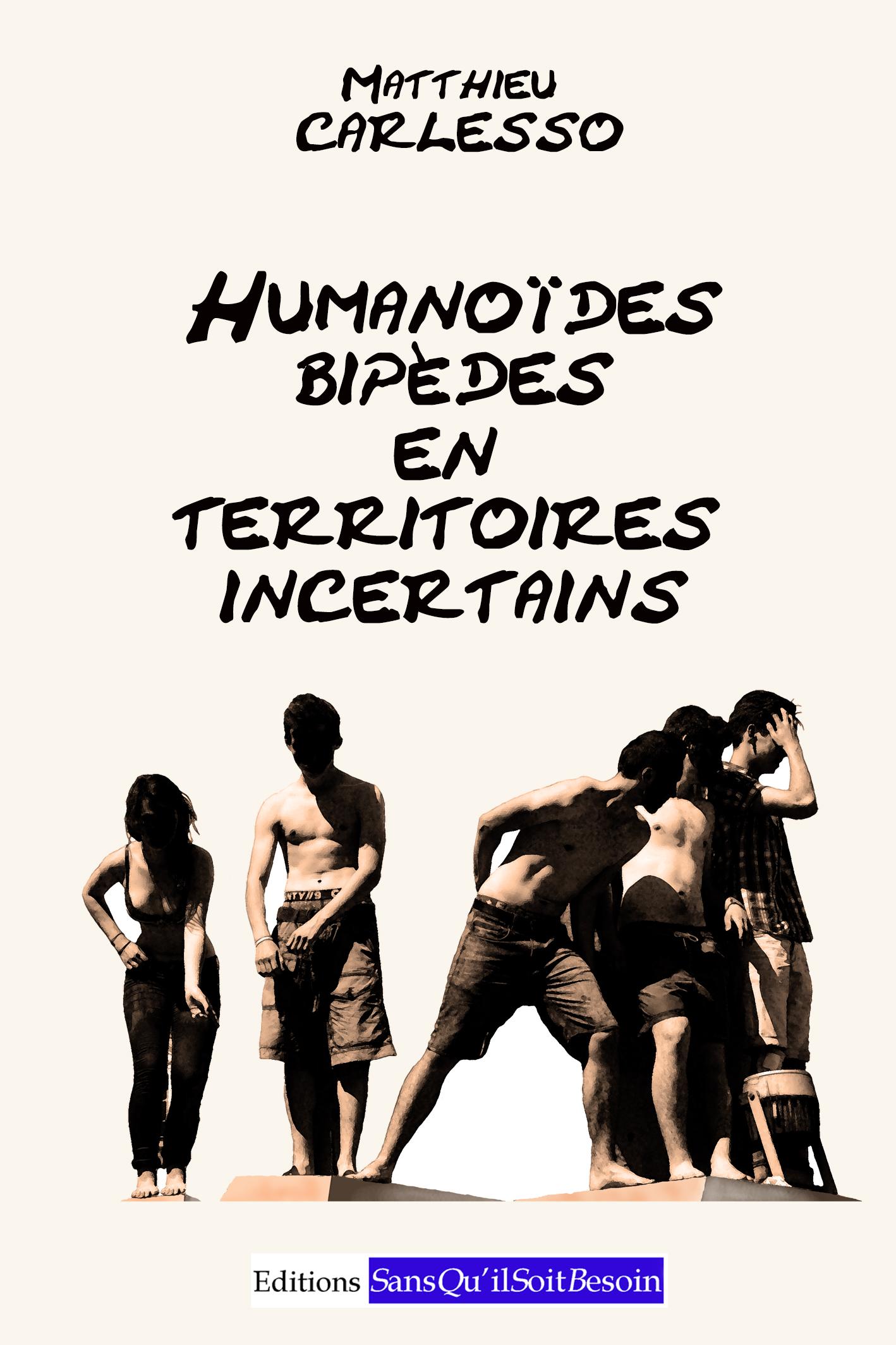 Humanoïdes bipèdes en territoires...