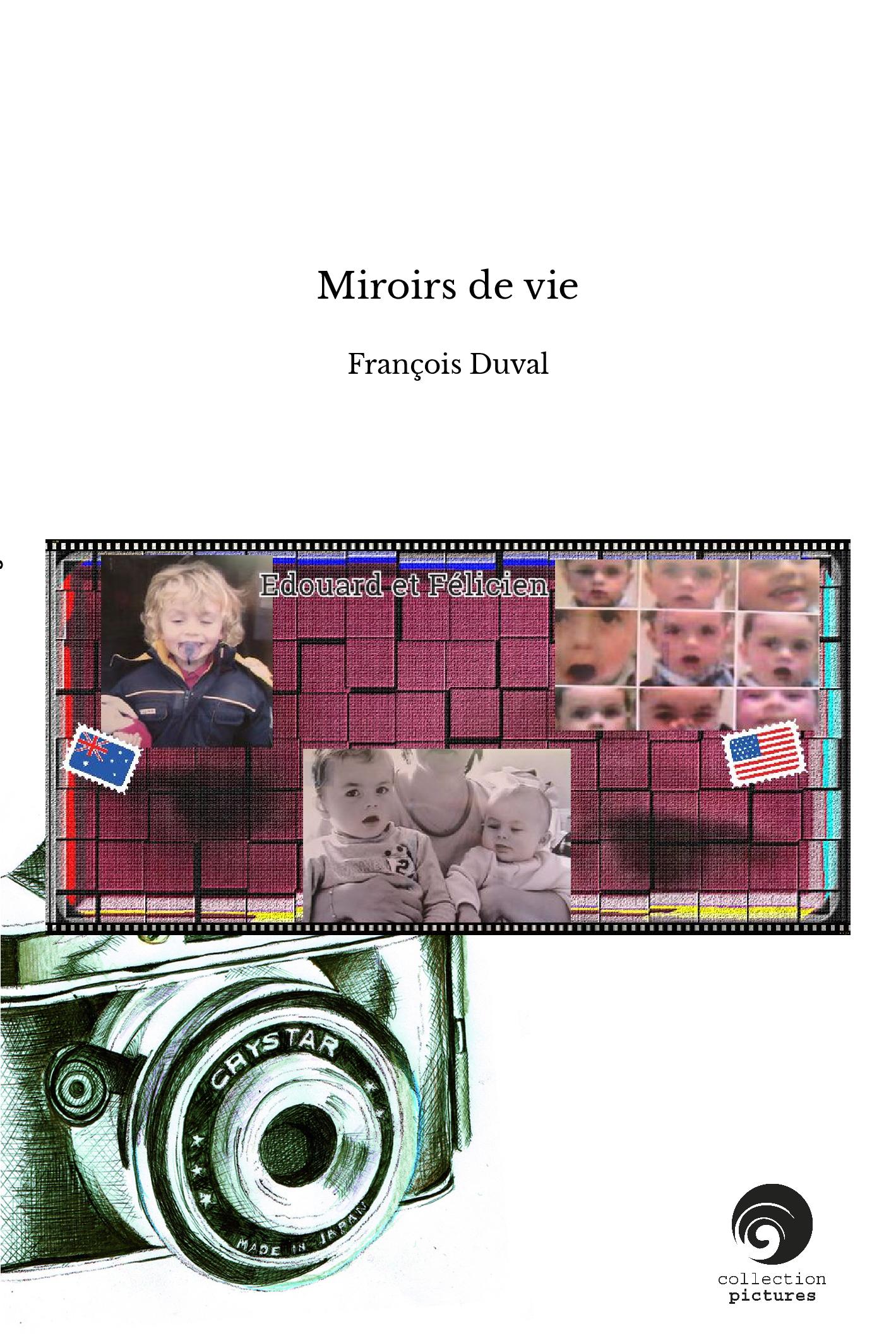 Miroirs de vie