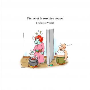 Pierre et la sorcière rouge