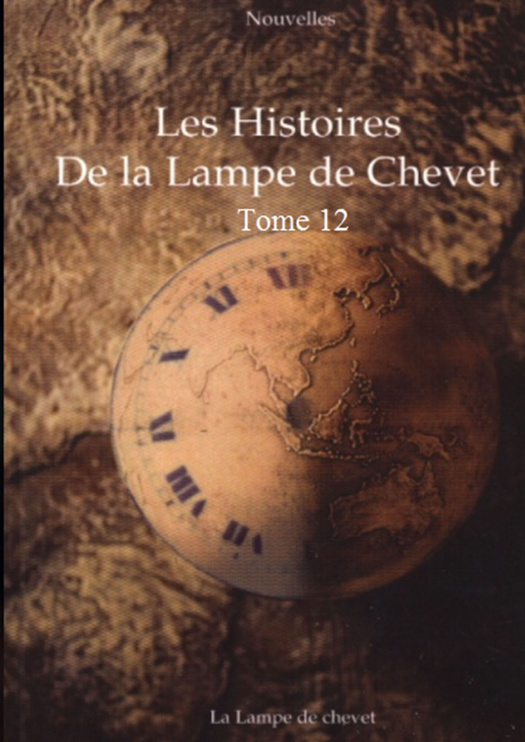 Histoires de la lampe de chevet t12 collectif for La lampe de chevet