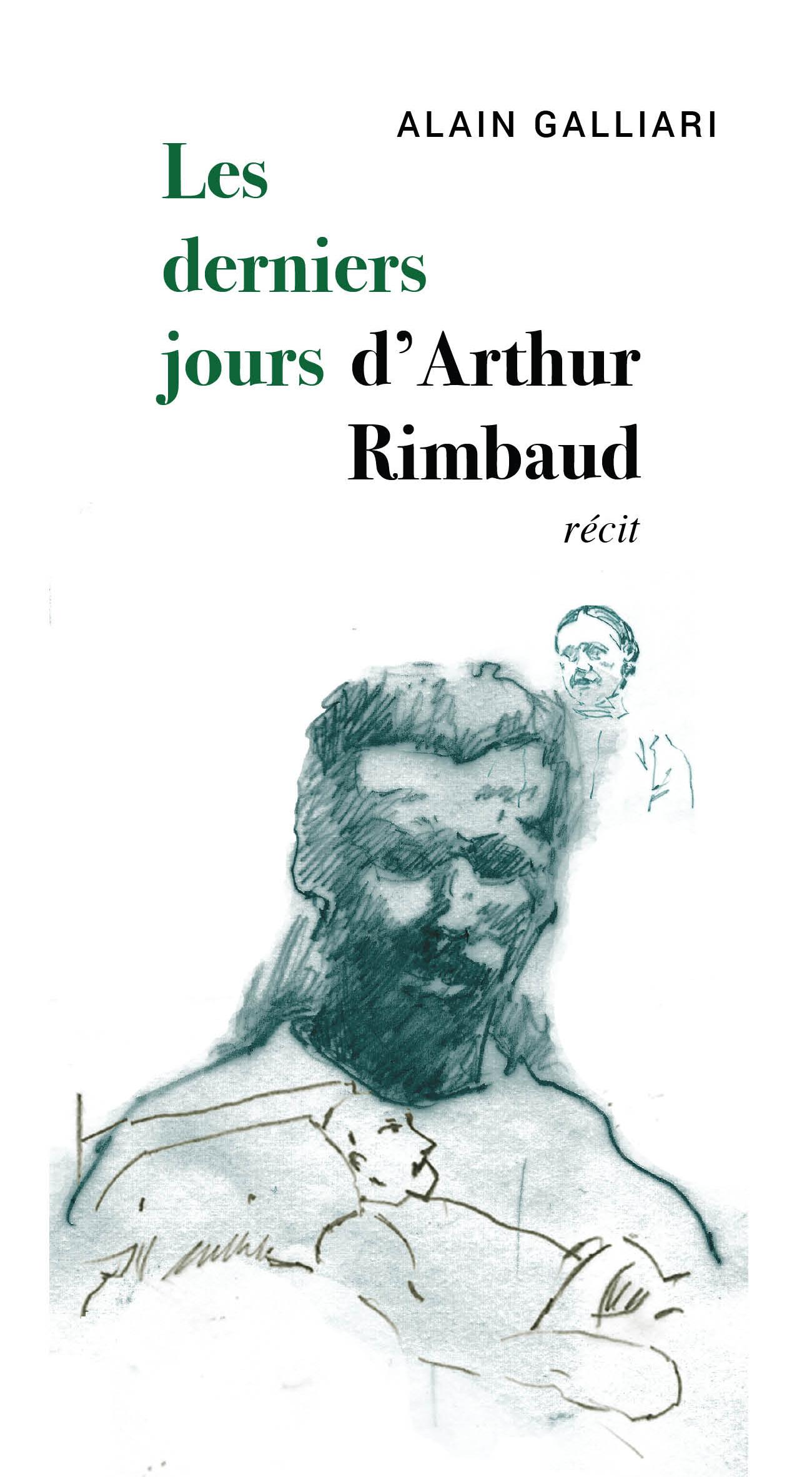 Les derniers jours d'Arthur Rimbaud