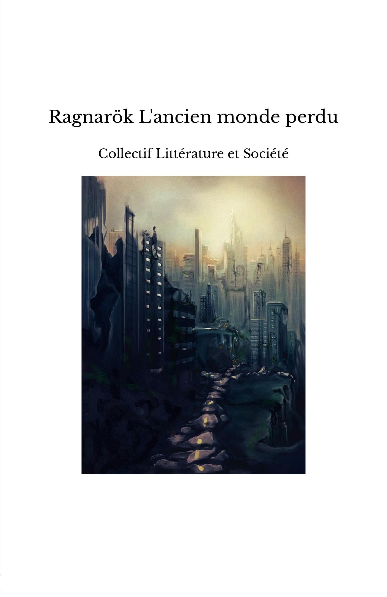 Ragnarök L'ancien monde perdu