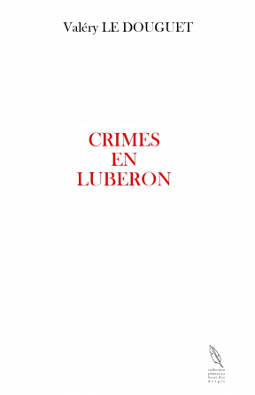 Crimes en Lubéron