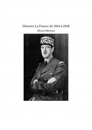 Histoire La France de 1945 à 1958