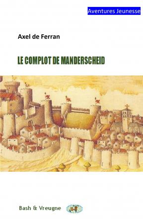 Le complot de Manderscheid