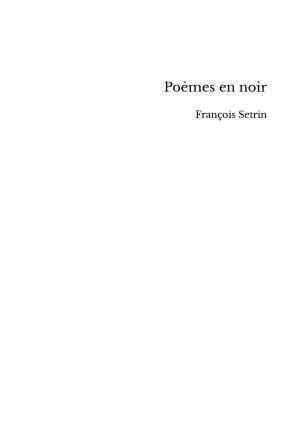 Poèmes en noir