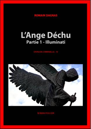 IV - L'Ange déchu (partie 1)