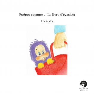 Poétou raconte ... Le livre d'évasion