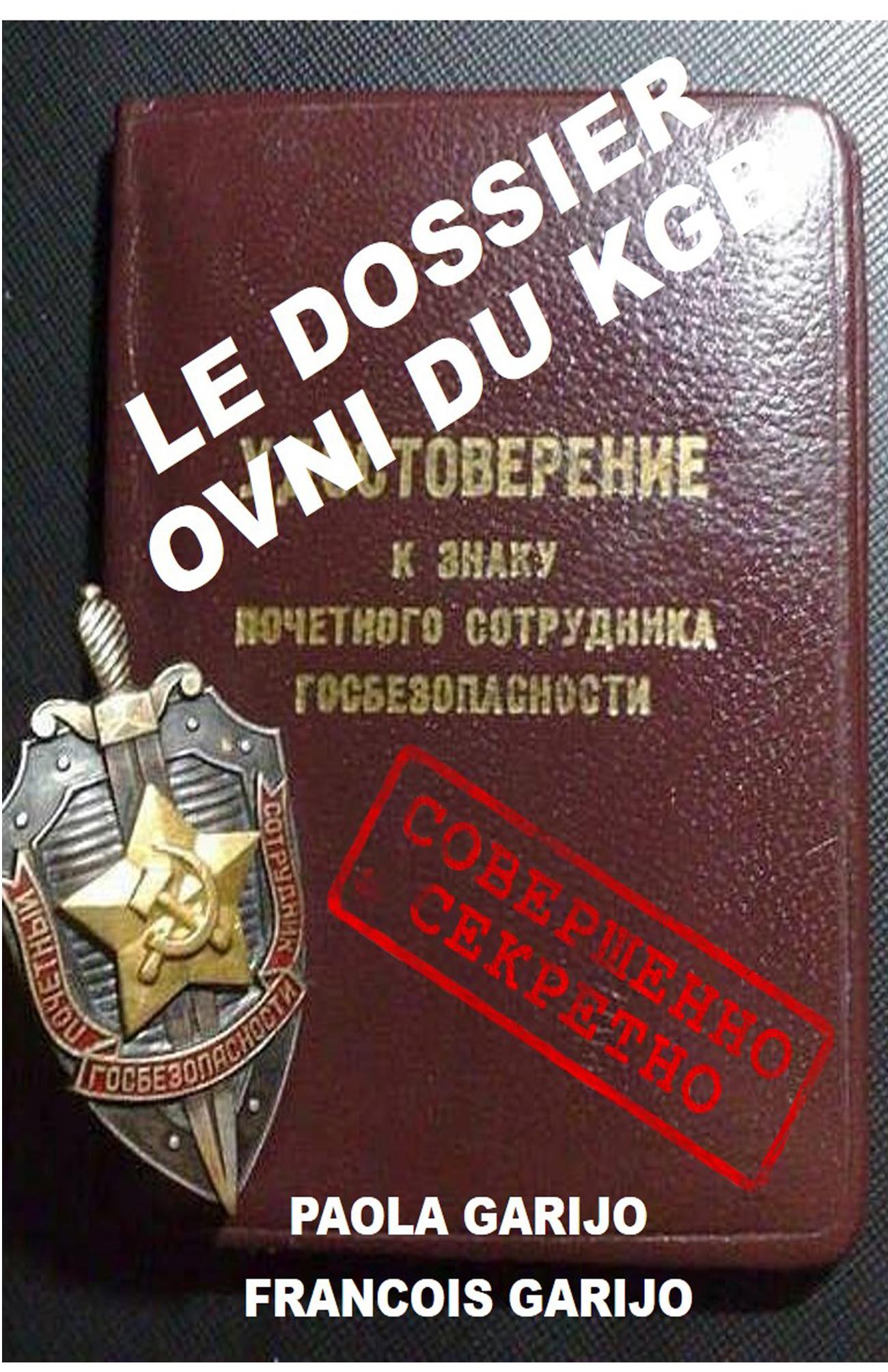 LE DOSSIER OVNI DU KGB
