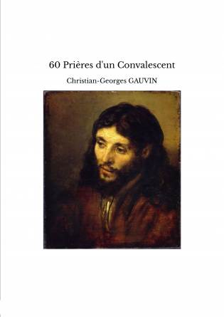 60 Prières d'un Convalescent