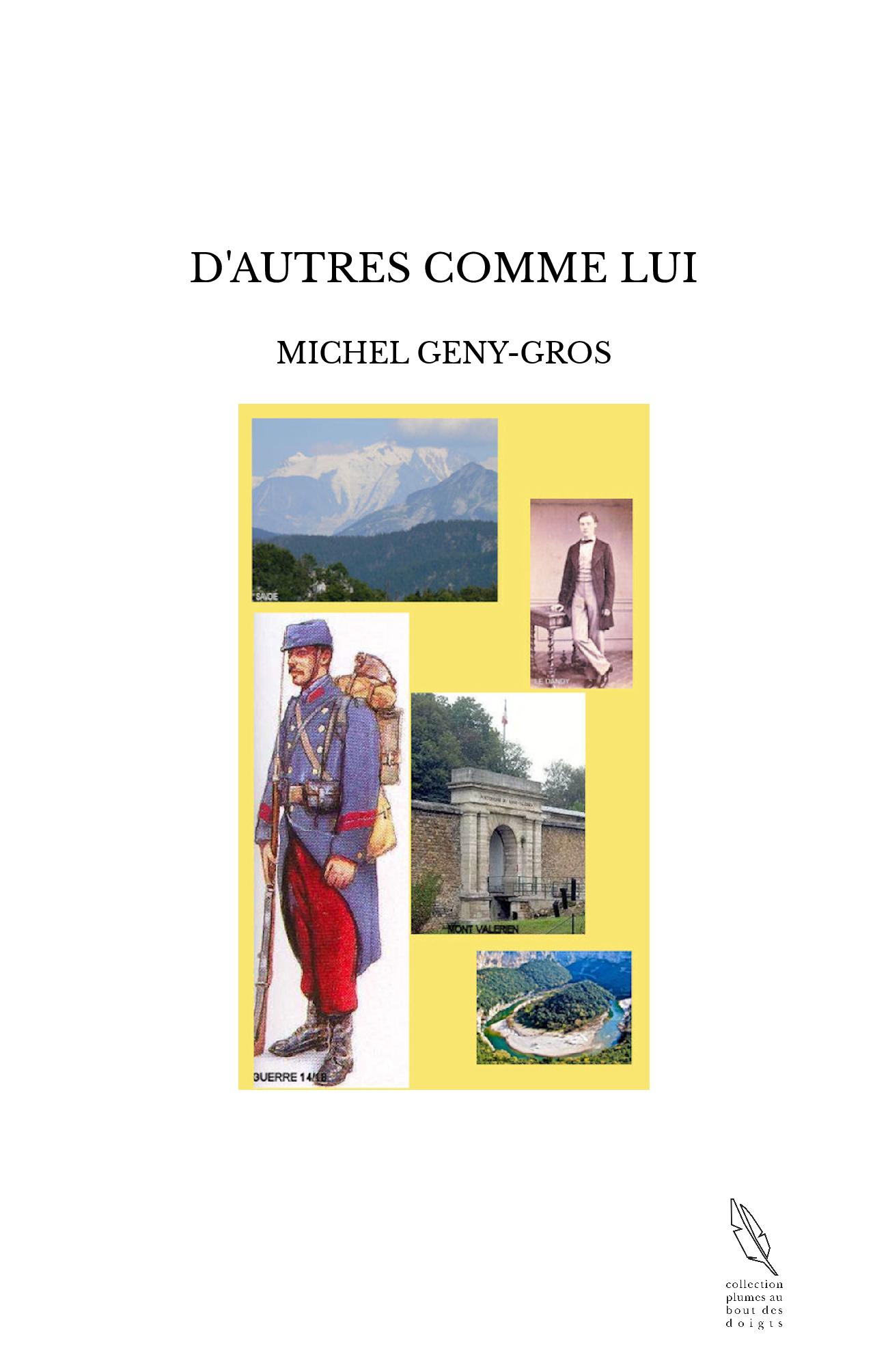 D'AUTRES COMME LUI