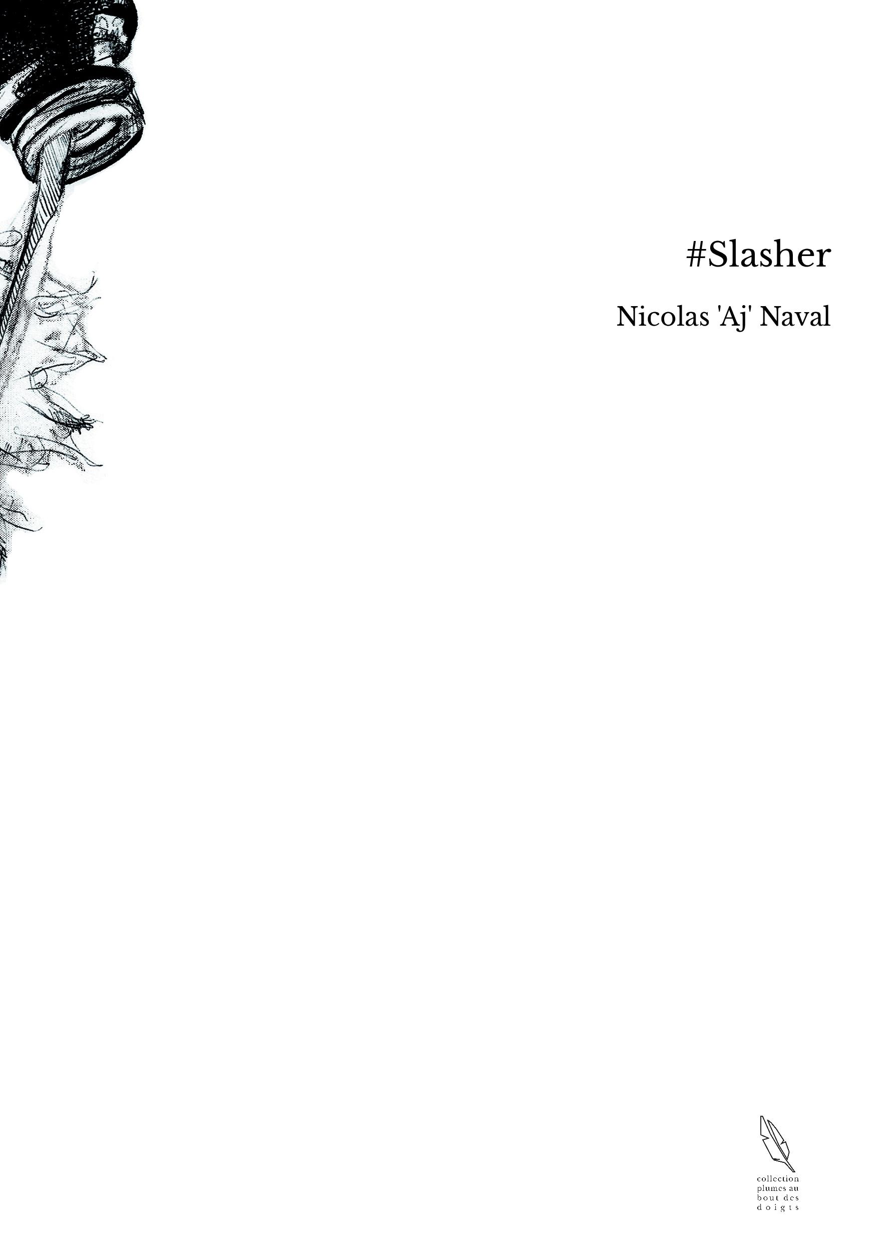 #Slasher