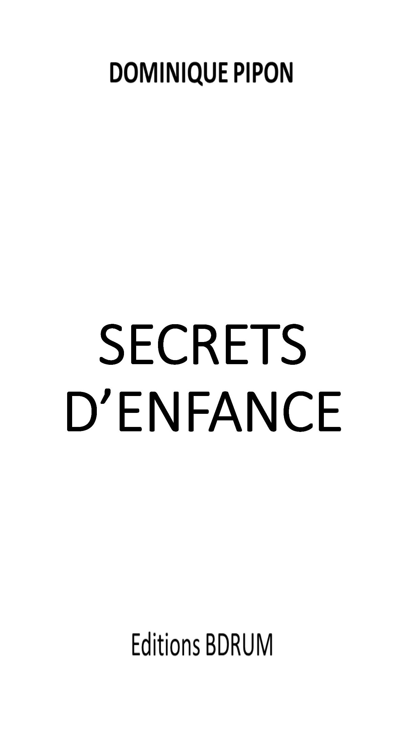 SECRETS D'ENFANCE