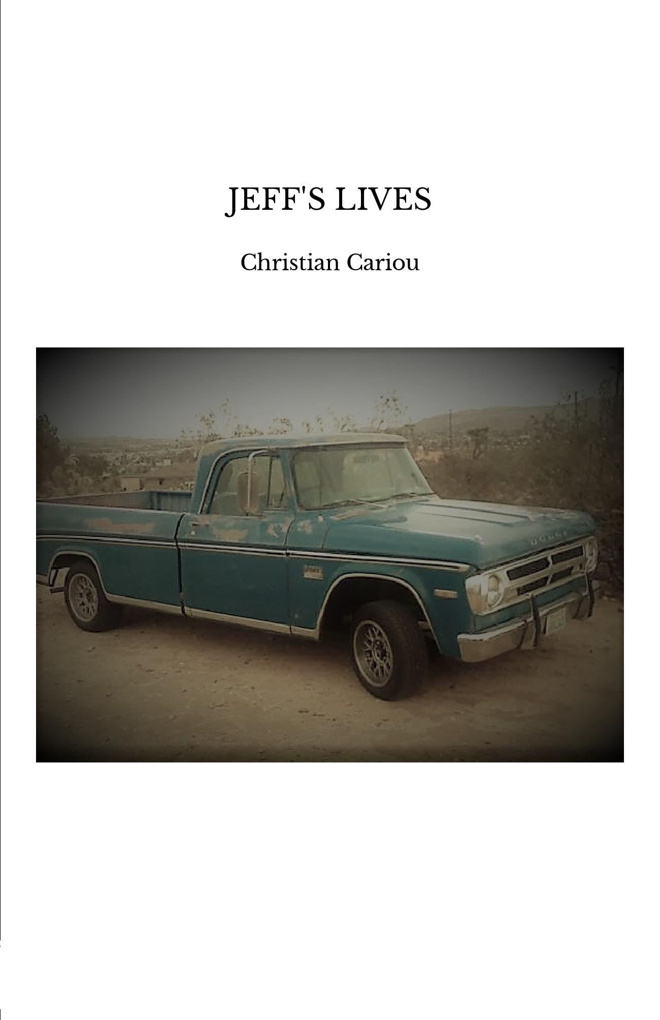 JEFF'S LIVES