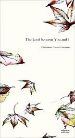 The Lord between You and I