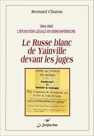 Le Russe blanc de Yainville ...