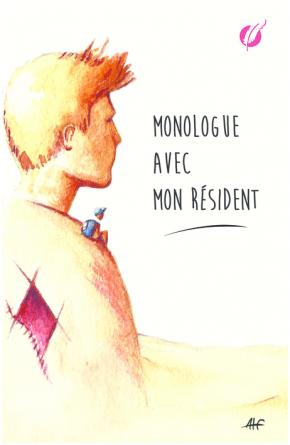 Monologue avec mon résident