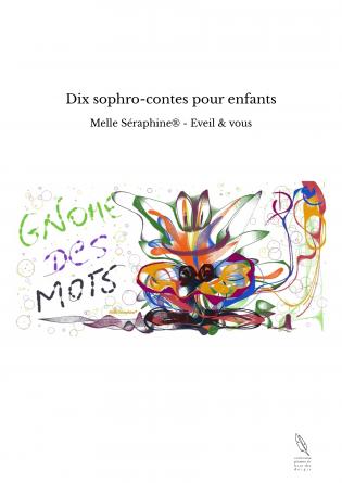 Dix sophro-contes pour enfants