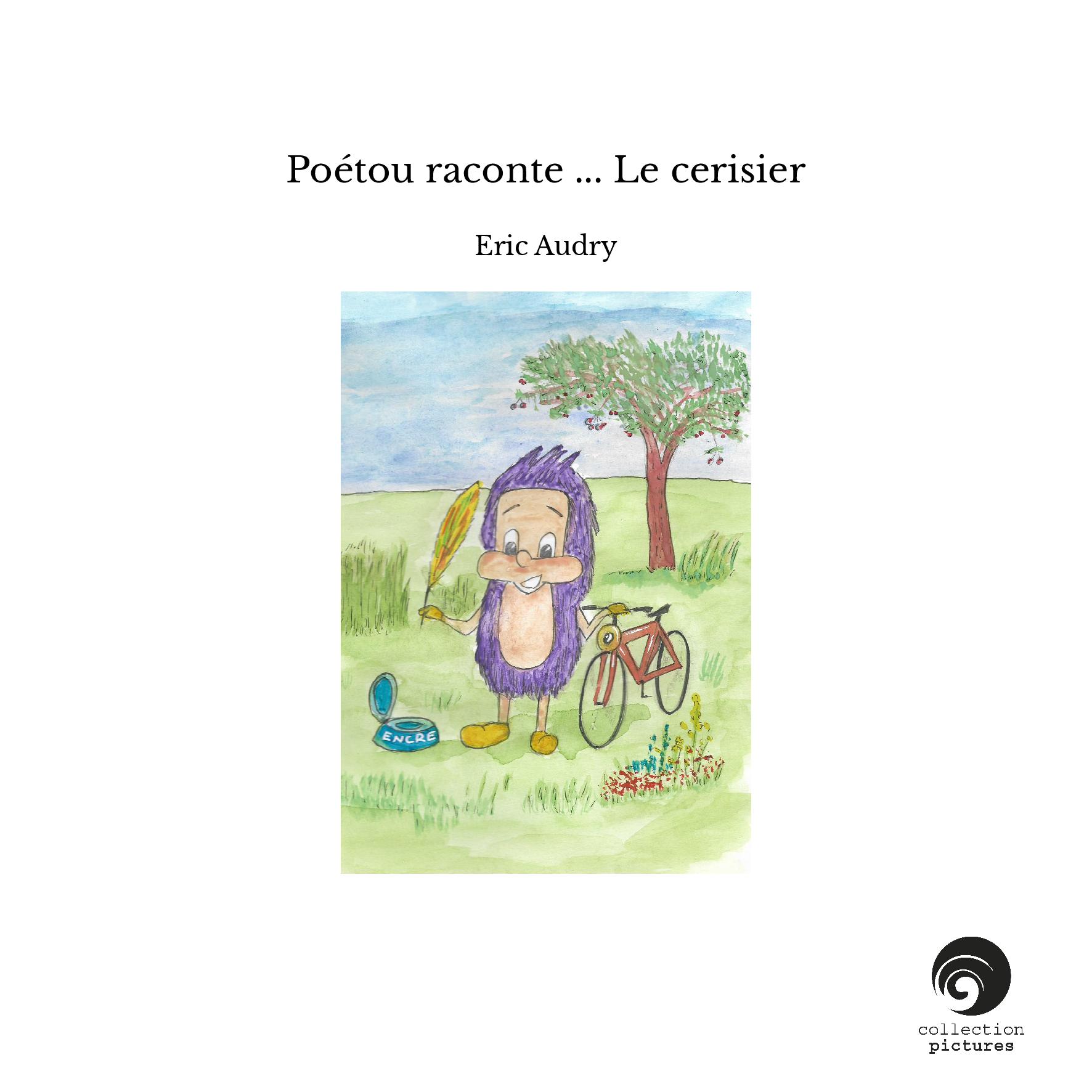 Poétou raconte ... Le cerisier