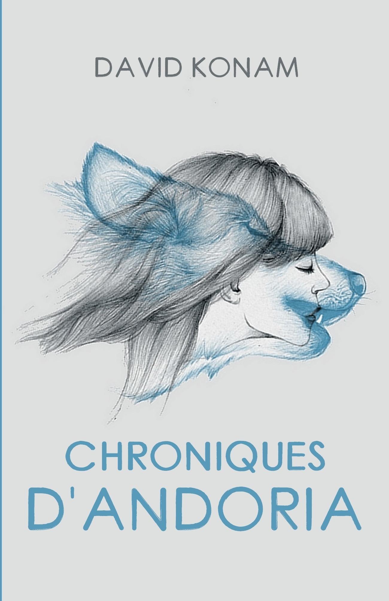 Chroniques d'Andoria - Intégrale