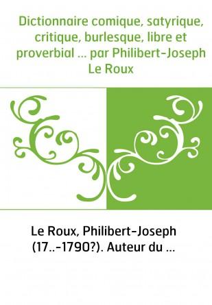 Dictionnaire comique, satyrique,...