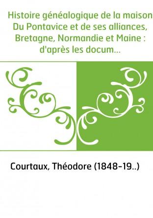 Histoire généalogique de la maison Du...