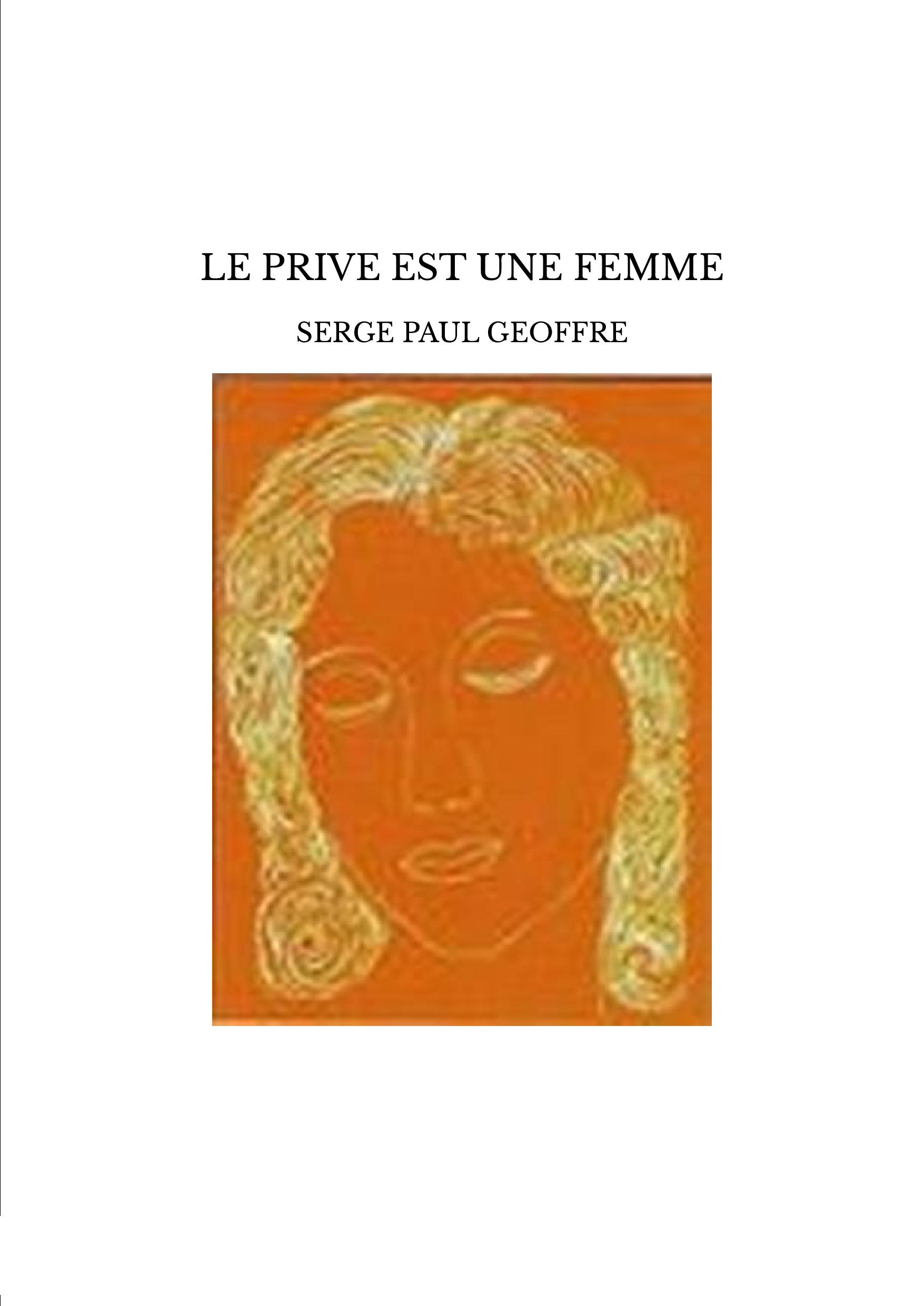 LE PRIVE EST UNE FEMME