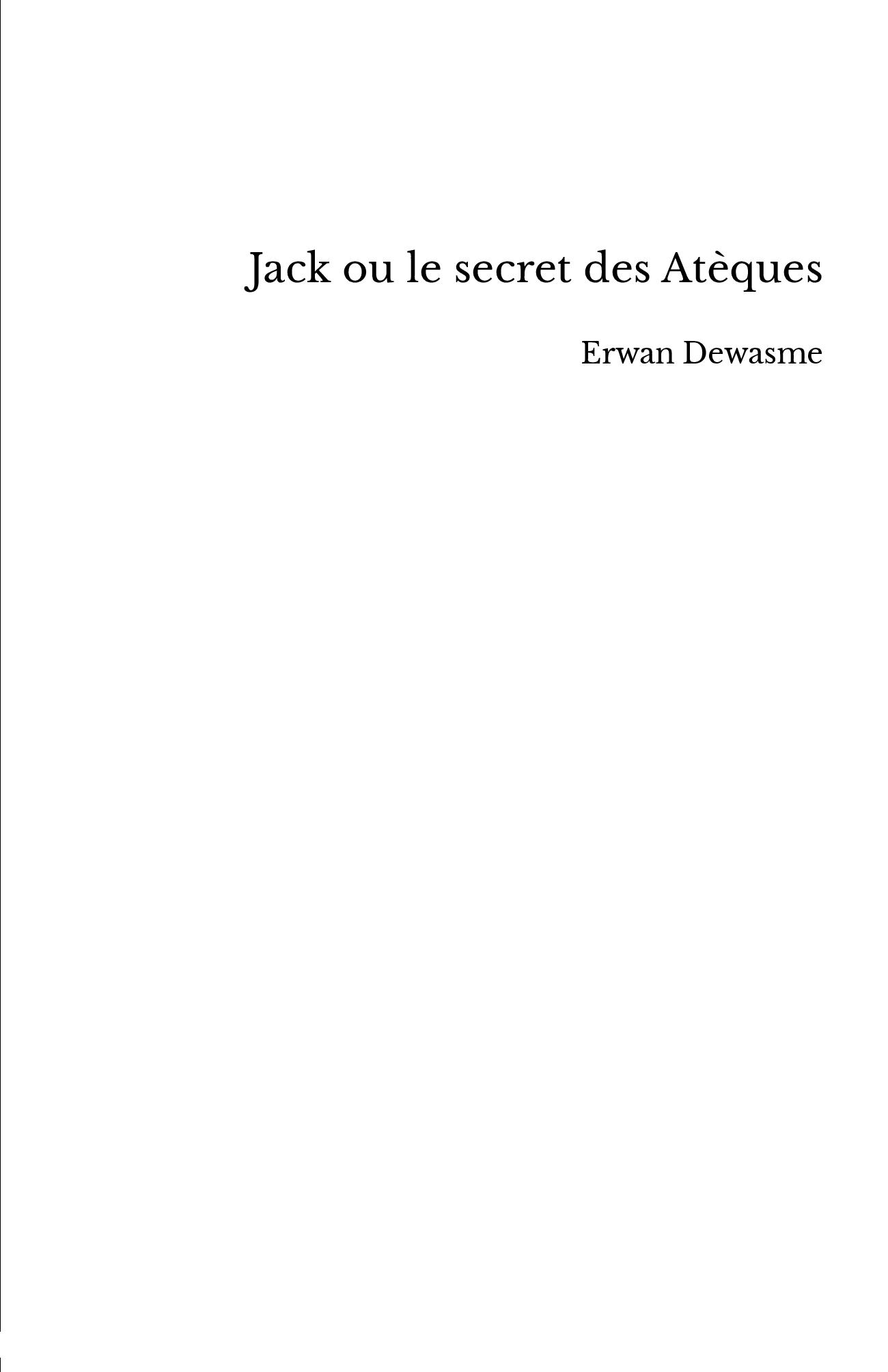 Jack ou le secret des Atèques