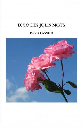 DICO DES JOLIS MOTS