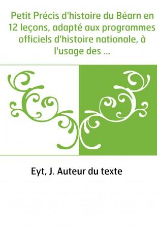 Petit Précis d'histoire du Béarn en...