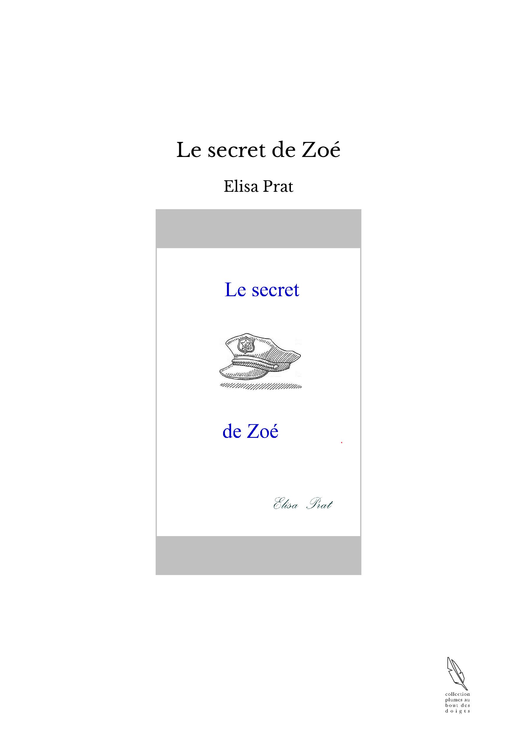 Le secret de Zoé
