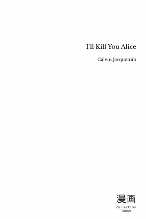I'll Kill You Alice