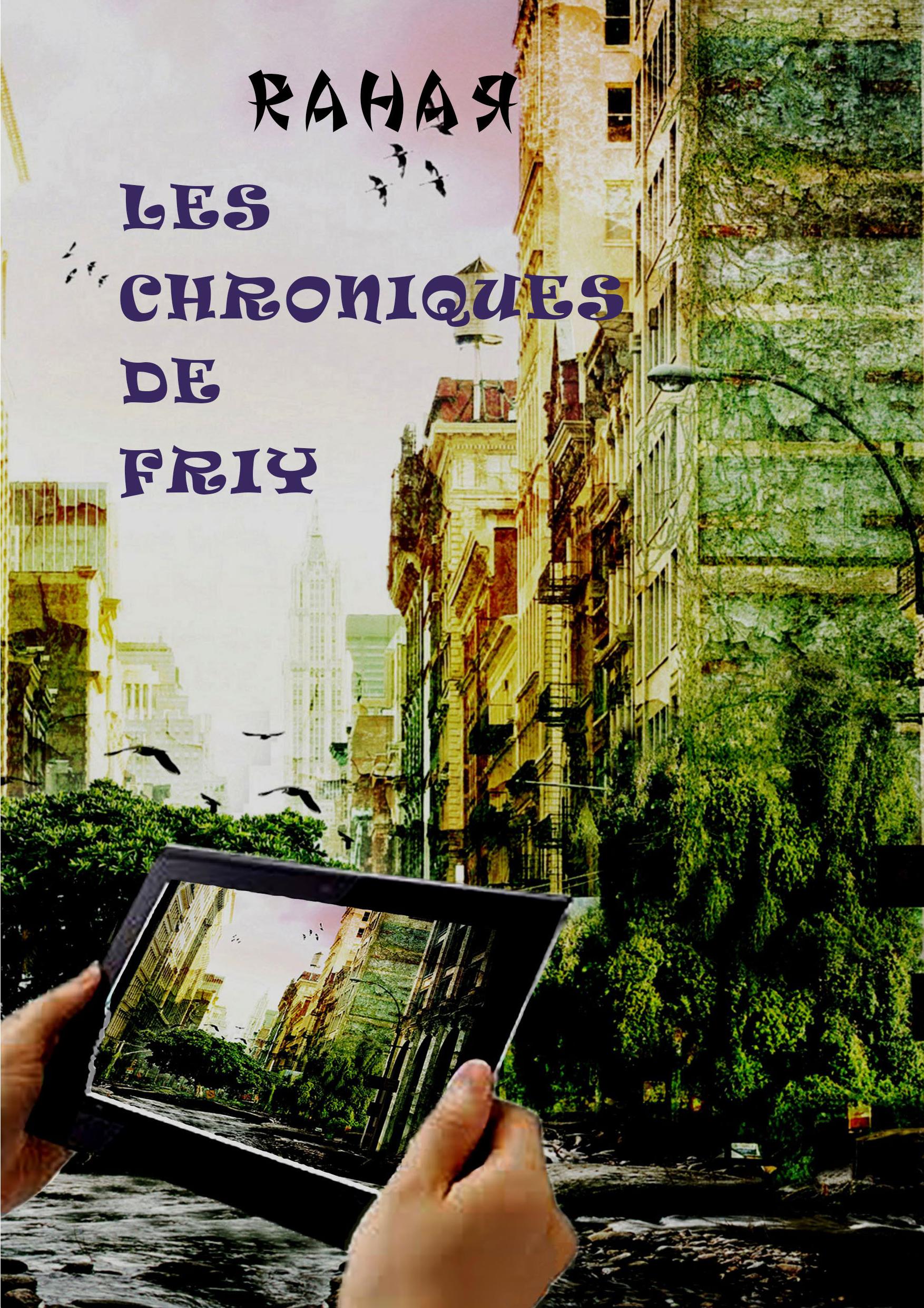 Les Chroniques de Friy