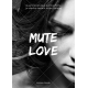 Mute Love