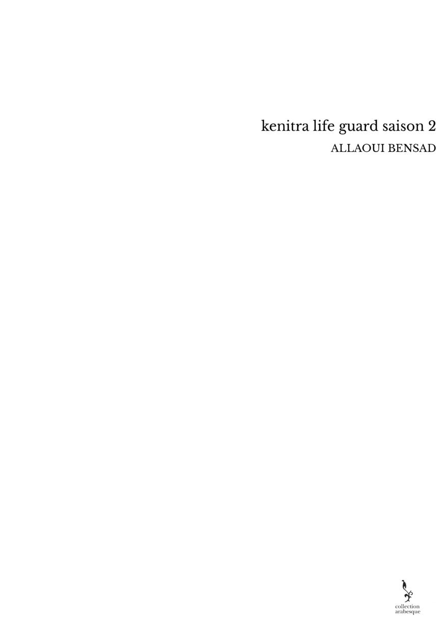 kenitra life guard saison 2