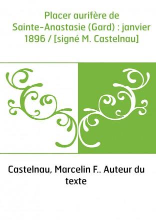 Placer aurifère de Sainte-Anastasie...